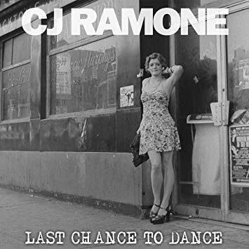 CJ Ramones – Last Chance To Dance