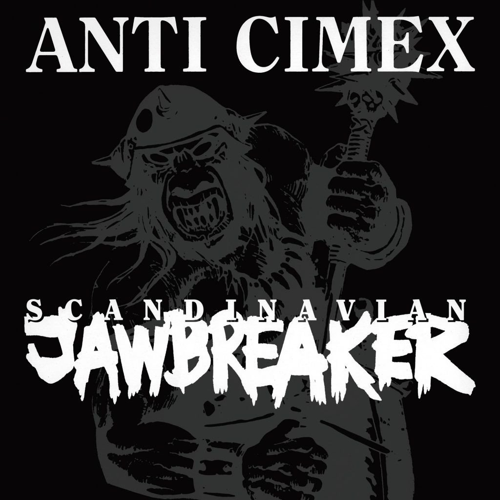Anti Cimex – Scandinavian Jaw Breaker