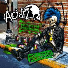 Acidez – Don't Ask For Permission