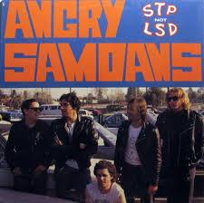Angry Samoans – STP Not LSD