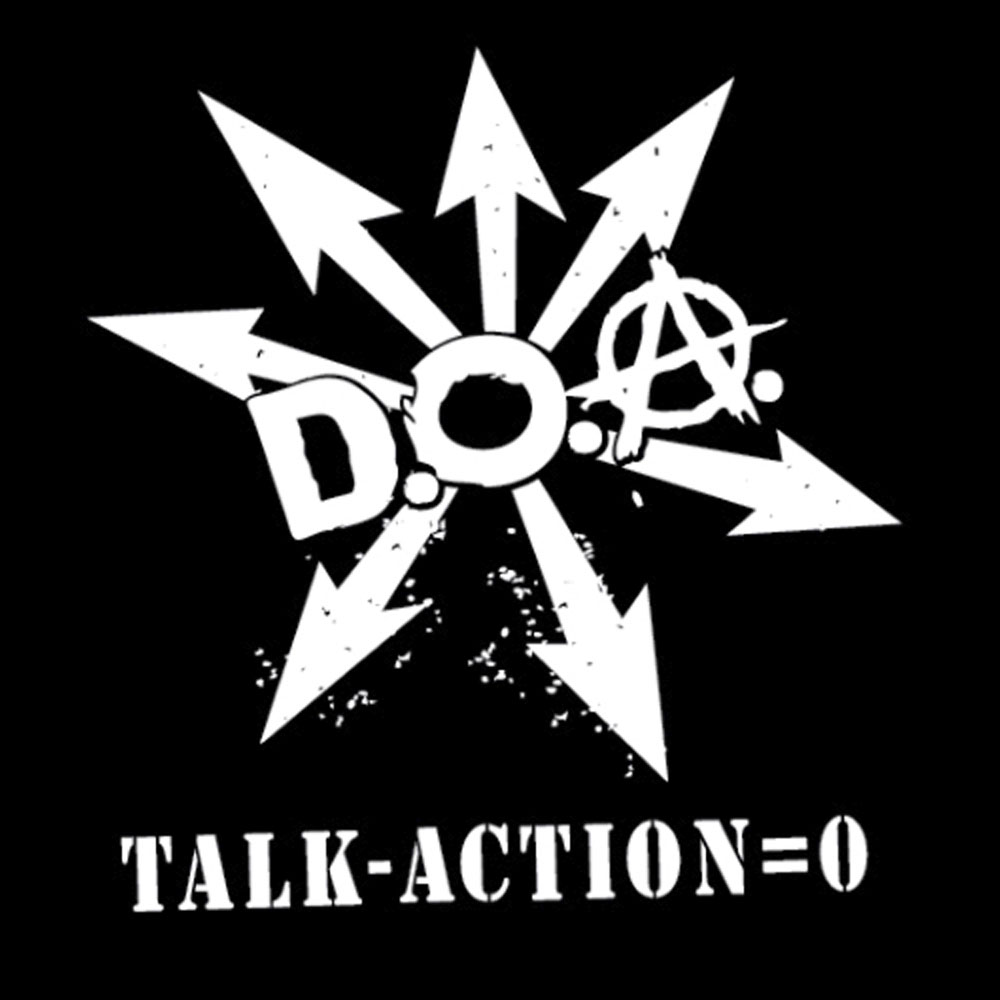D.O.A. – Talk – Action = 0
