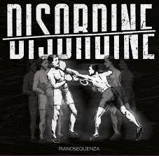 Disordine – Pianosequenza