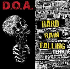 D.O.A. – Hard Rain Falling