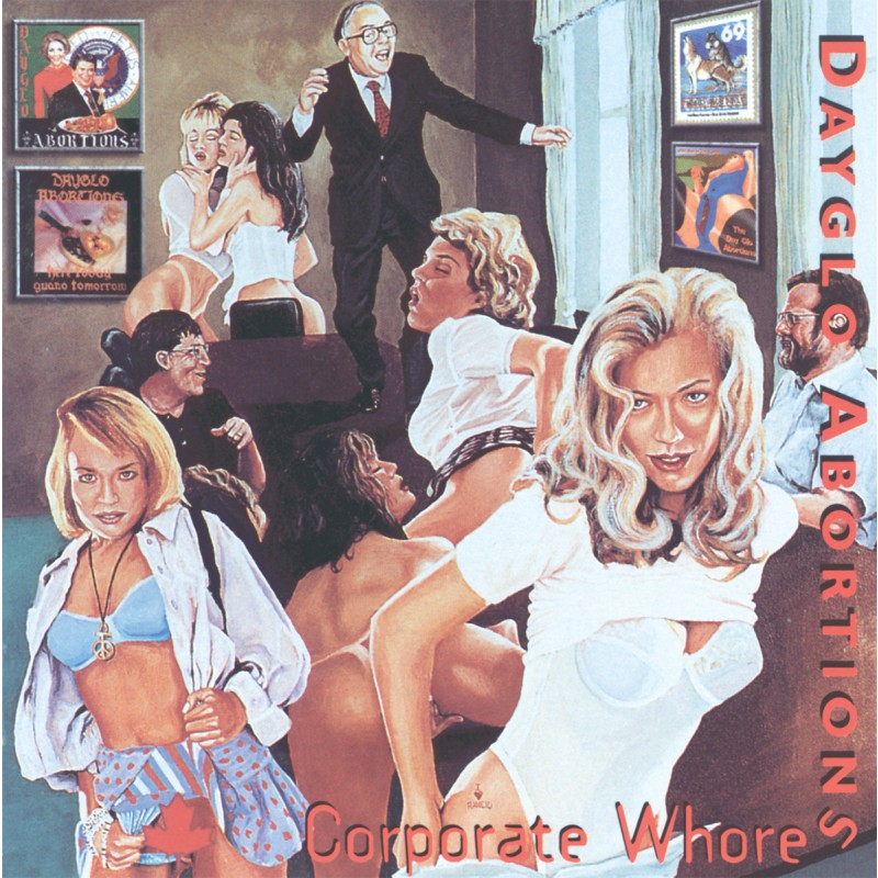 Dayglo Abortions -Corporate Whores