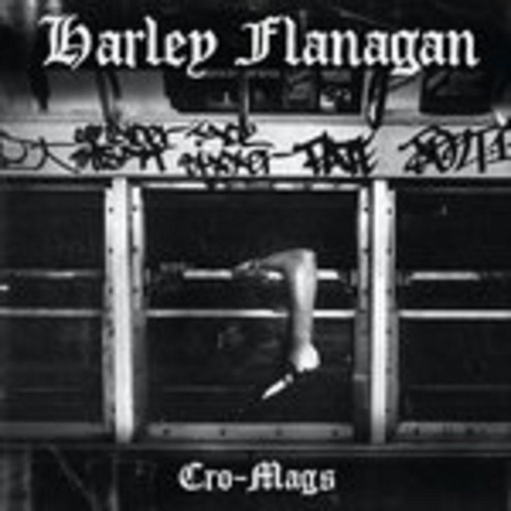 Harley Flanagan – Cro Mags
