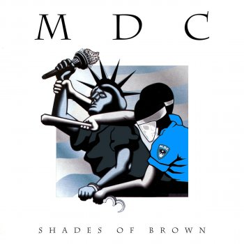 MDC – Shades of Brown