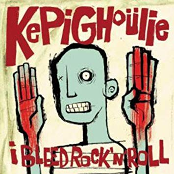Kepighoulie – I Bleed Rock 'N' Roll