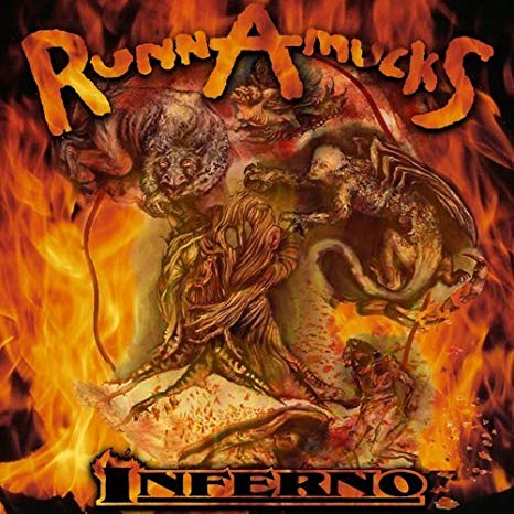 Runnamucks – Inferno
