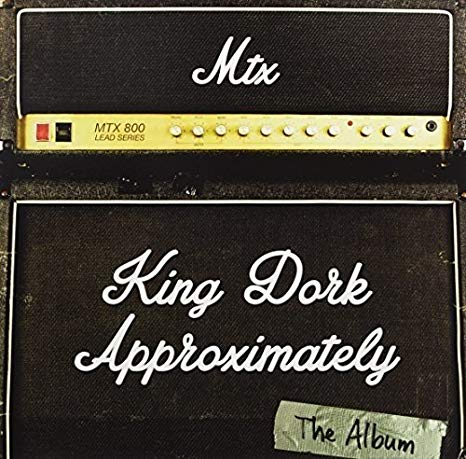 Mr. T Experience – King Dork Approximately