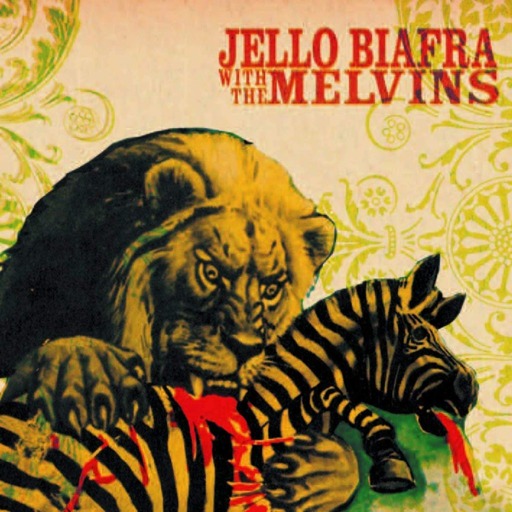 Jello Biafra with the Melvins – Never Breath What You Can't See
