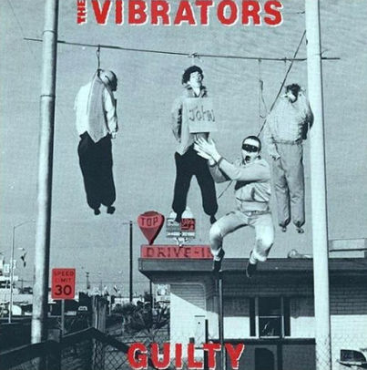 Vibrators – Guilty