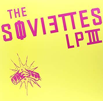 Soviettes – LP III