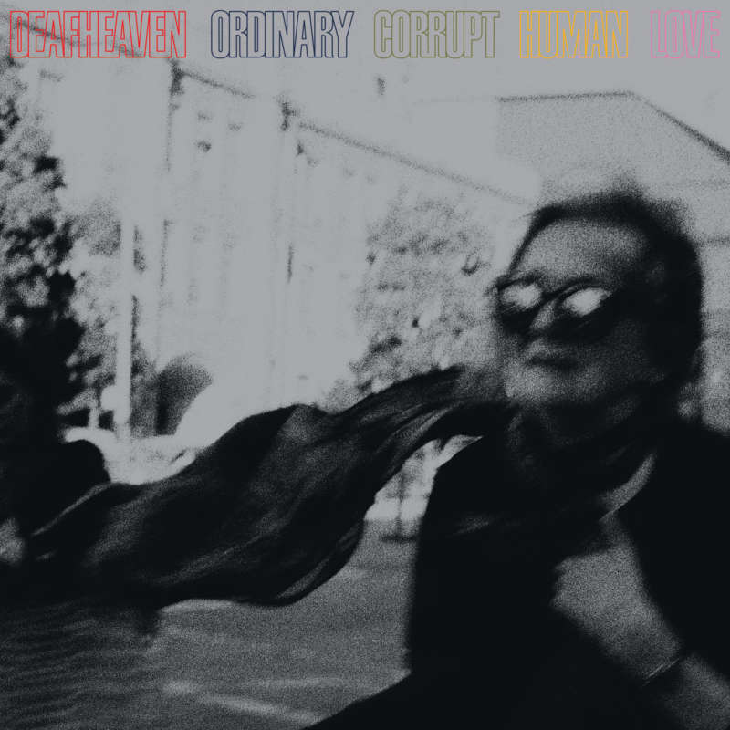 Deafheaven ‎– Ordinary Corrupt Human Love