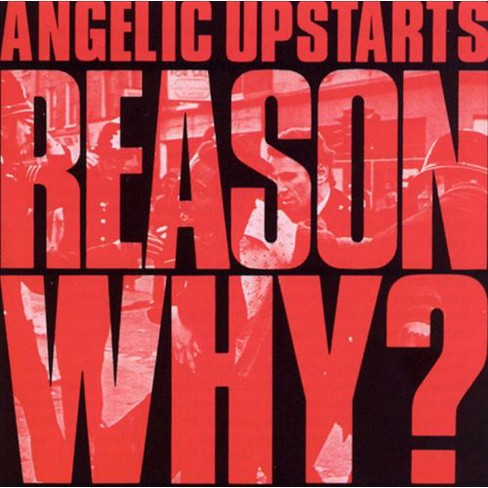 Angelic Upstarts – Reason Why?