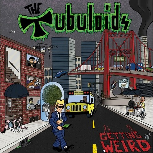 Tubuloids – Getting Weird
