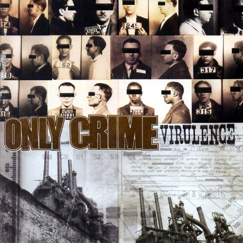 Only Crime – Virulence