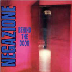Negazione – Behind the Door