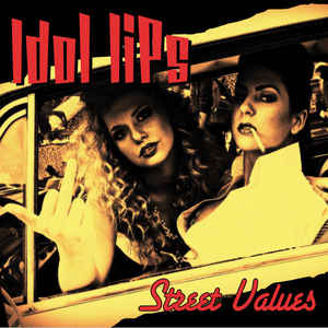 Idol Lips – Street Values  (standard version)