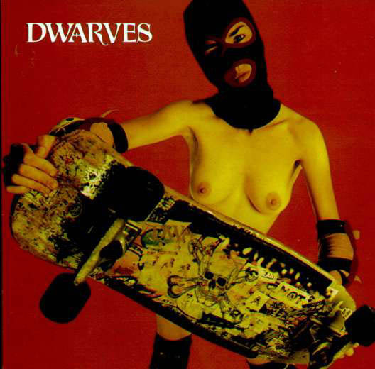 Dwarves – The Dwarves Are Young And Good Looking