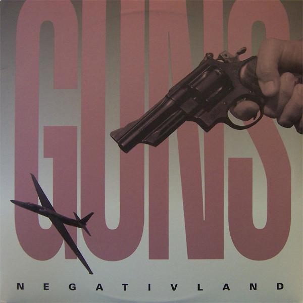 Negativland – Guns