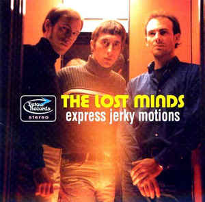Lost Minds – Express Jerky Motions