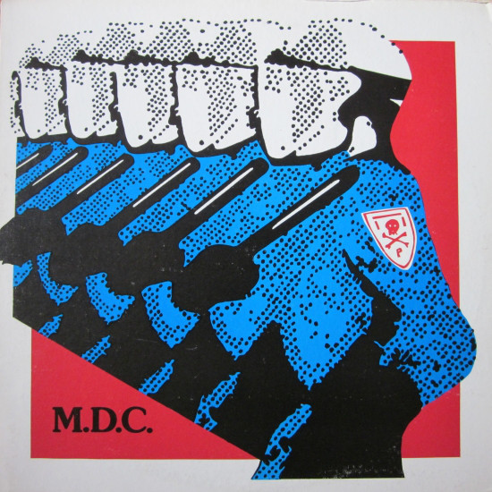 MDC – Millions of Dead Cops