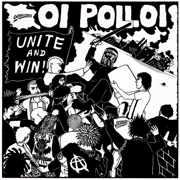 Oi Polloi – Unite and Win!