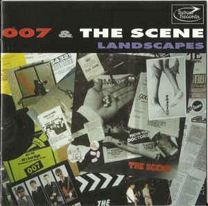 007 & The Scene – Landscape