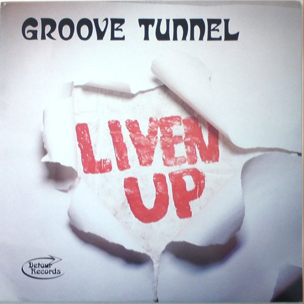 Groove Tunnel – Live Up