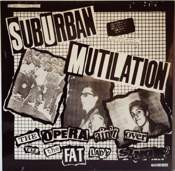 Suburban Mutilation – The Opera Ain't Over Till the Fat Lady Sing