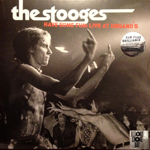 Stooges – Have Some Fun: Live at Ungano's