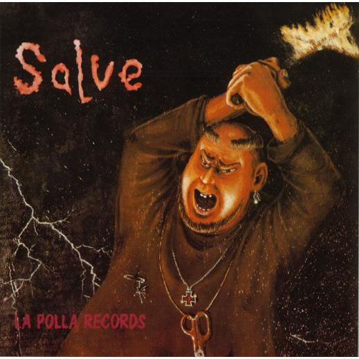 La Polla Records – Salve