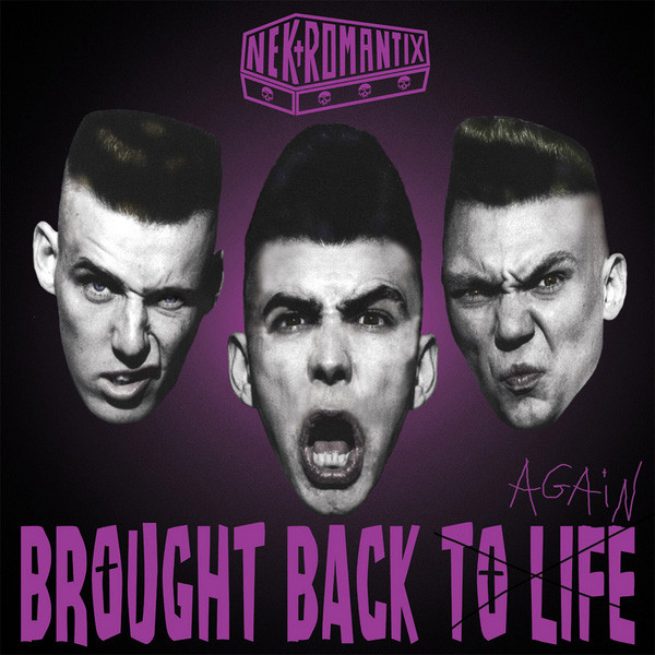 Nekromantix – Bought Back To Life Again