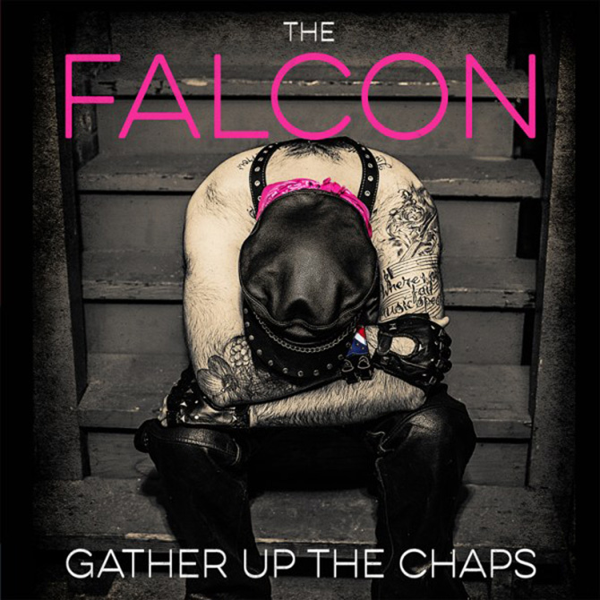 Falcon – Gather Up The Chaps