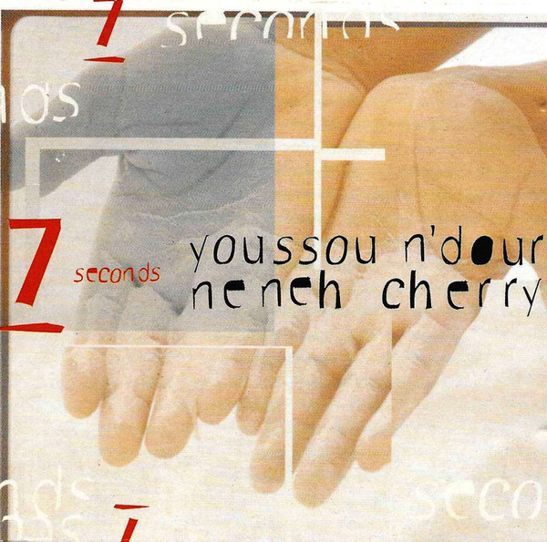 Youssou N'dour  feat Neneh Cherry – 7 Seconds