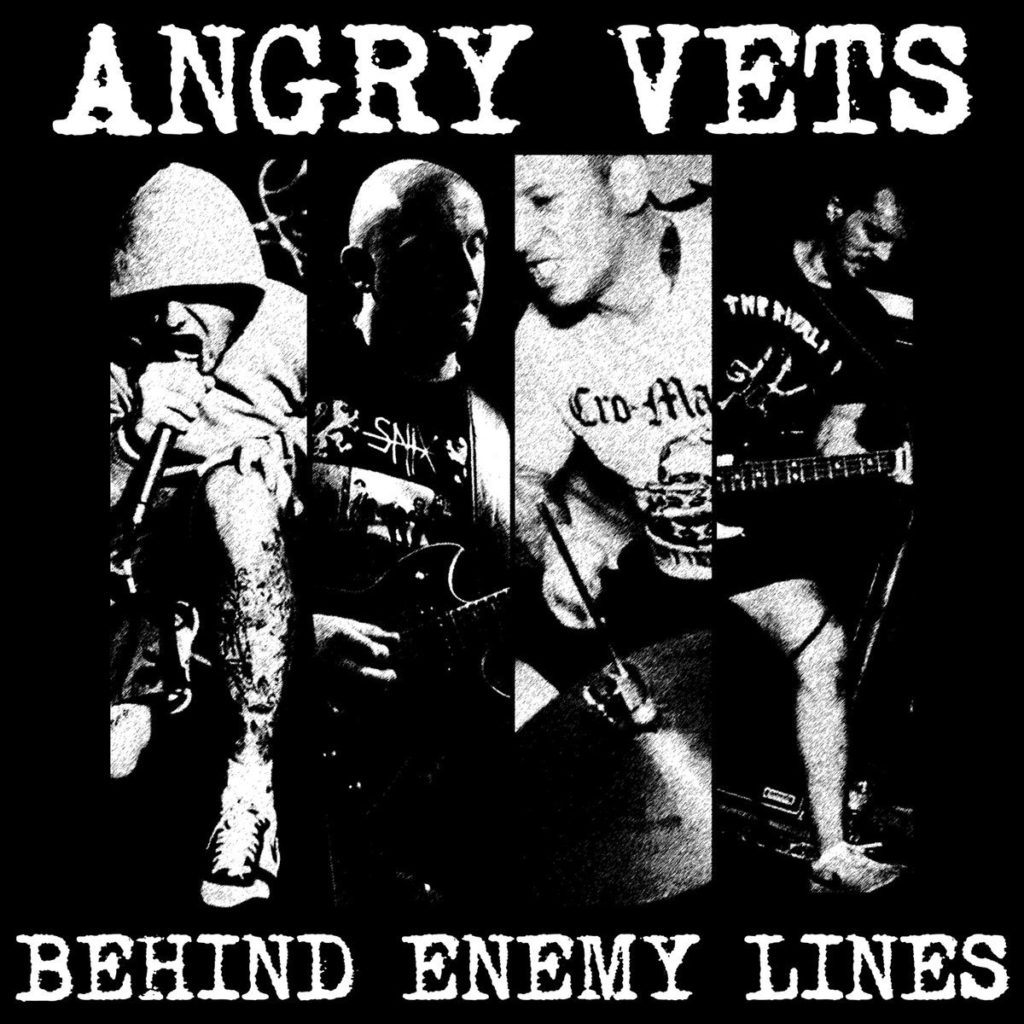 Angry Vets – Behind Enemy Lines