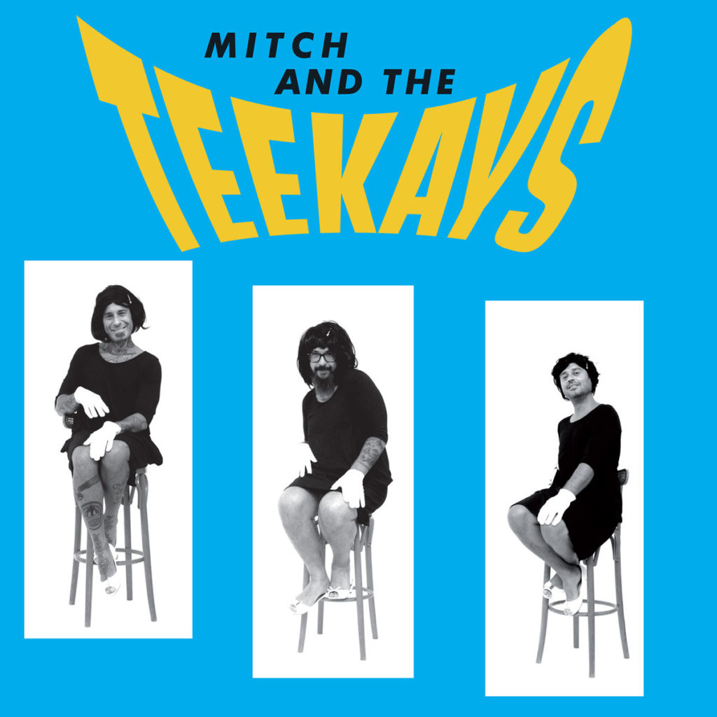 Mitch and The Teekays – Mitch and The Teekays