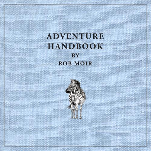Moir Rob -Adventure Handbook