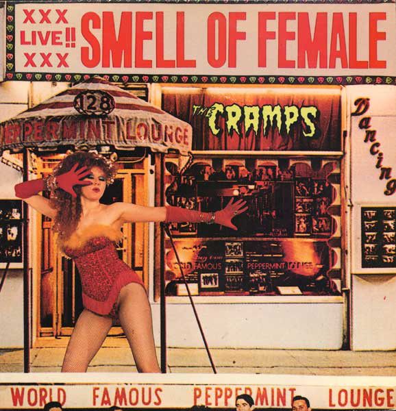 Cramps – Smell Of female