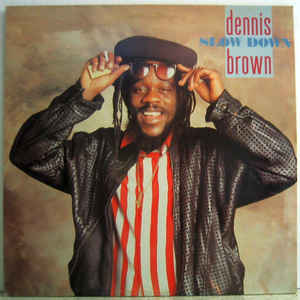 Dennis Brown – Slow Down