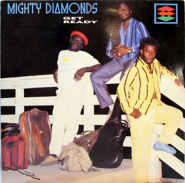 The Mighty Diamonds – Get Ready