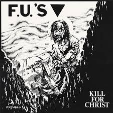 Fu's – Kill for Christ