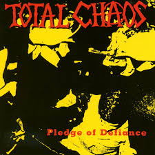 Total Chaos – Pledge of Defiance