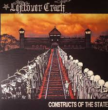 Leftover Crack – Constructs of the State