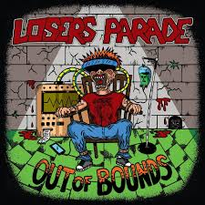 Losers Parade – Out of Bounds