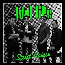 Idol Lips – Street Values (limited edition)
