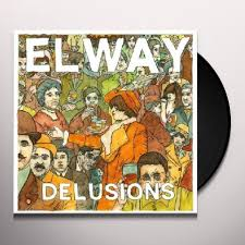 Elway – Delusions