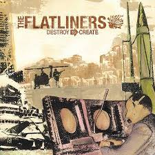 Flatliners – Destroy to Create