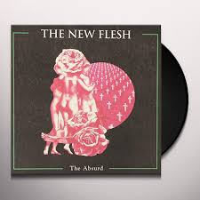New Flesh – The Absurd