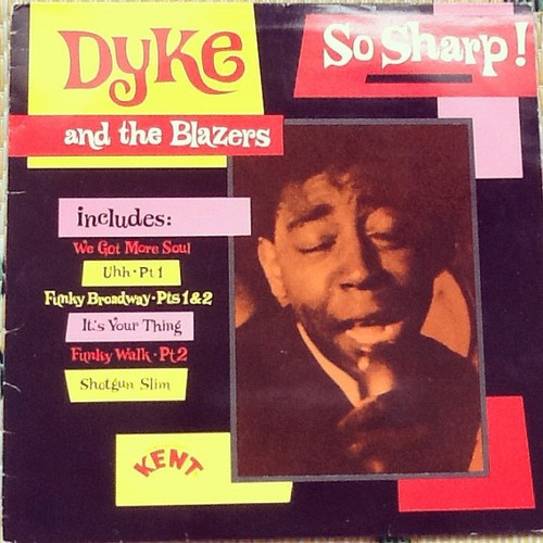 Dyke And The Blazers – So Sharp!